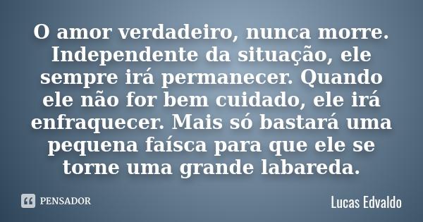 lucas_edvaldo_o_amor_verdadeiro_nunca_morre_independent_lqyzw9e