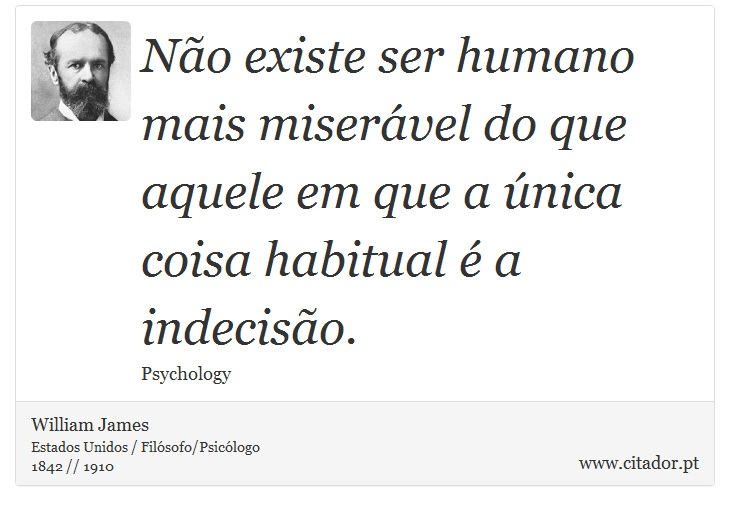frases-nao-existe-ser-humano-mais-miseravel-do-que-aquel-william-james-4638