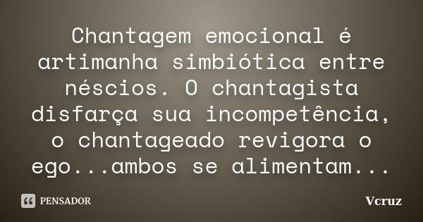 vcruz_chantagem_emocional_e_artimanha_simbiotica_entre_l37wp5w